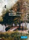 Anton Bruckner. The Mature Symphonies. Symphony No. 4