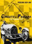 Circuito Di Pescara - The Acerbo Cup