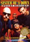 System Of A Down. Psycho Messiahs. The Unauthorised Biography