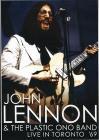 John & Plastic Ono Band Lennon - Live In Toronto