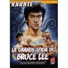 La grande sfida di Bruce Lee