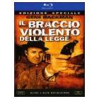 Il braccio violento della legge (Blu-ray)