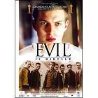 Evil. Il ribelle