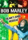 Bob Marley. Heartland Reggae