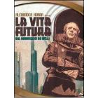 Things to Come. Vita futura (Blu-ray)