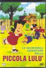 Le Incredibili Avventure Della Piccola Lulu'