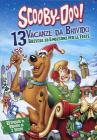 Scooby-Doo. 13 vacanze da brivido (2 Dvd)