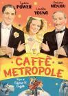Caffe' Metropole