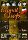 Grandi chefs francesi. Vol. 2