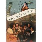 Benjamin Britten. Let's Make an Opera