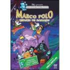 Marco Polo. Ritorno a Xanadu