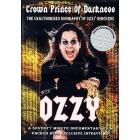 Ozzy Osbourne. The Crown Prince Of Darkness