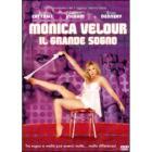 Monica Velour. Il grande sogno