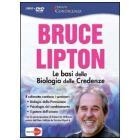Le basi della biologia delle credenze. Bruce Lipton