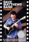 Dave Matthews Band. Plugging The Gap