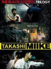 Takashi Miike Collection Box 4. The Black Society Trilogy (Cofanetto 3 dvd)