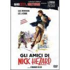 Gli amici di Nick Hezard (Edizione Speciale)