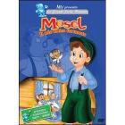 Mosel, il mio amico fortunato