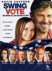 Swing Vote. Un uomo da 300 milioni di voti