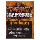 Summer Slaughter. North America. Summer 2007