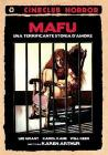 Mafu. Una terrificante storia d'amore