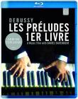 Claude Debussy. Les preludes. 1er livre (Blu-ray)