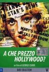 A che prezzo Hollywood?