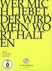 Johann Sebastian Bach  - Wer Mich Liebet, Der Wird Mein