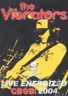 The Vibrators. Live Energized. CBGB 2004