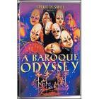 Cirque du Soleil. A Baroque Odyssey