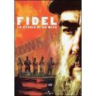 Fidel. La storia di un mito