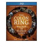 The Colón Ring. Wagner in Buenos Aires (Blu-ray)