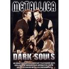 Metallica. Dark Souls