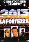 2013. La fortezza