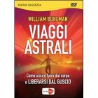 William Buhlman. Viaggi astrali