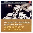 Art Blakey & The Jazz Messangers / Richie Cole Quintet - Modern Jazz At The Village Vanguard