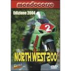 Northwest 200. Edizione 2004