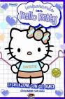 Hello Kitty. Imparando con Hello Kitty. Vol. 3. Le relazioni con gli amici