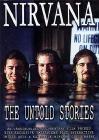 Nirvana. The Untold Stories