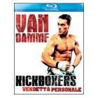 Kickboxers. Vendetta personale (Blu-ray)