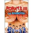 Porky's III: la rivincita!
