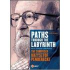 Paths Through The Labyrinth. The Composer Krzysztof Penderecki (Blu-ray)