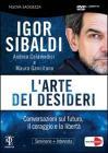 Igor Sibaldi. L'arte dei desideri
