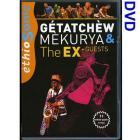 Getatchew Mekurya and The Ex + Guests