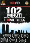 102 minuti che hanno sconvolto l'America