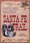 I pascoli dell'odio. Santa Fe Trail