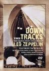 Down The Tracks. The Music That Influenced Led Zeppelin