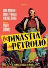 La Dinastia Del Petrolio (Rimasterizzato In Hd)