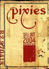 Pixies. Sell Out 2004