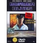 Border Blues. Linea di confine